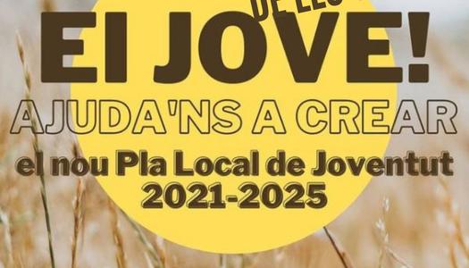 Ep Jove de Les Oluges vols participar a l'enquesta del Pla Local de Joventut 2021-2025?